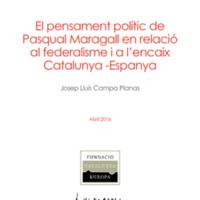 El pensament polític de Pasqual Maragall en relació al federalisme i a l'encaix Catalunya - Espanya