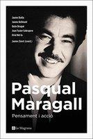 Pasqual Maragall: pensament i acció