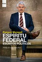 Espíritu federal: escritos políticos