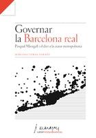 Governar la Barcelona real: Pasqual Maragall i el dret a la ciutat metropolitana.